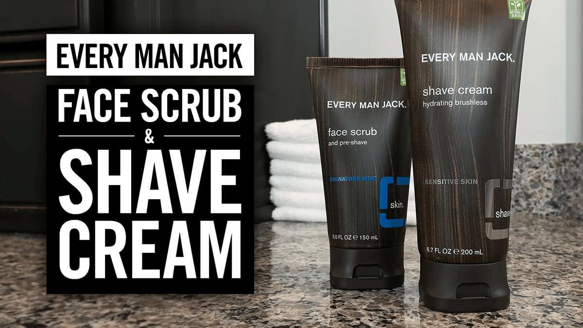 Every Man Jack: Face Scrub & Shaving Cream